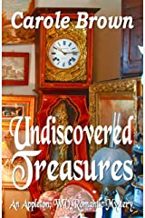 Undiscovered Treasures (An Appleton, WV Romantic Mystery Book 3) Kindle Edition