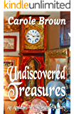 Undiscovered Treasures (An Appleton, WV Romantic Mystery Book 3)