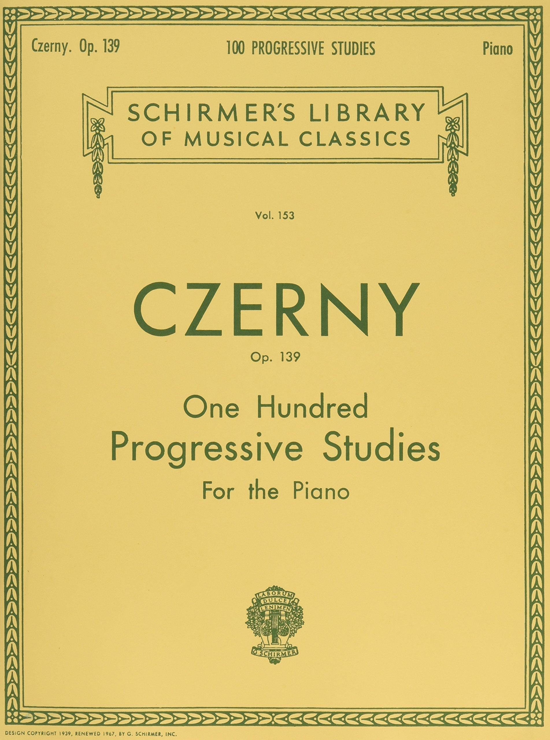 100 Progressive Studies without Octaves, Op. 139: Piano Technique (Schirmer's Library of Musical Classics)