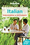 Lonely Planet Italian Phrasebook & Dictionary 6th Ed.: 6th Edition
