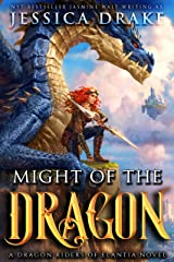 Might of the Dragon: a Dragon Fantasy Adventure (Dragon Riders of Elantia Book 3) Kindle Edition