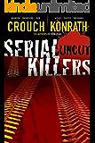 Serial Killers Uncut (Jack Daniels and Associates Mysteries Book 6)
