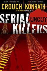 Serial Killers Uncut (Jack Daniels and Associates Mysteries Book 6) Kindle Edition