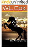 Storm Warrior Vol 34: The Winner's Circle
