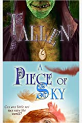 The Sky is Falling: A Crowns of the Twelve Duology -- A PIECE OF SKY & FALLEN Kindle Edition