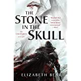 The Stone in the Skull: The Lotus Kingdoms, Book One (The Lotus Kingdoms, 1)