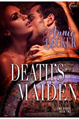 Death's Maiden (Time Bridge Book 2)