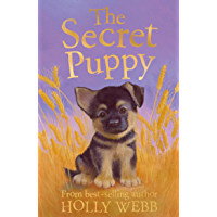 The Secret Puppy (Holly Webb Animal Stories Book 0)