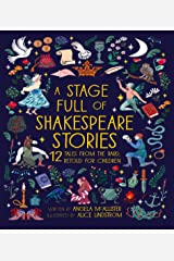 A Stage Full of Shakespeare Stories Kindle Edition