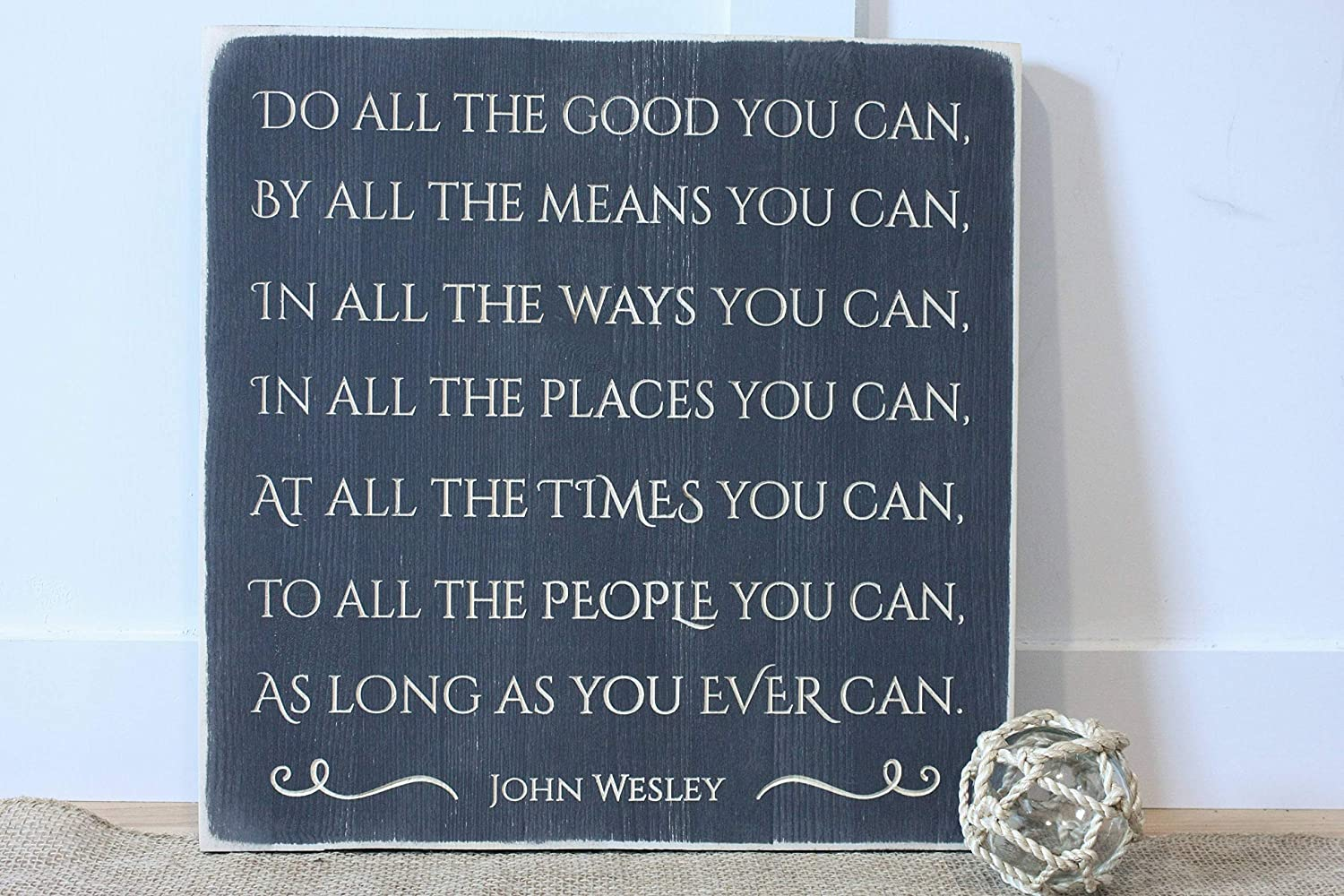 Diuangfoong Do All The Good You Can by All The Means You Can Inspirational John Wesley Quote Carved Sign - 16x16 Rustic Wooden Sign