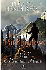 The Pathfinders: Prologue (Wild Mountain Hearts Book 1) Kindle Edition