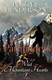 The Pathfinders: Prologue (Wild Mountain Hearts Book 1)