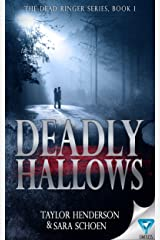 Deadly Hallows (The Dead Ringer Series Book 1) Kindle Edition