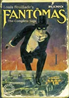 Fantomas Pt. 1 In The Shadow Of The Guillotine (Silent)