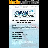 Swim Junior - Birth to One Year: Swim Junior - Birth to One Year (English Edition)