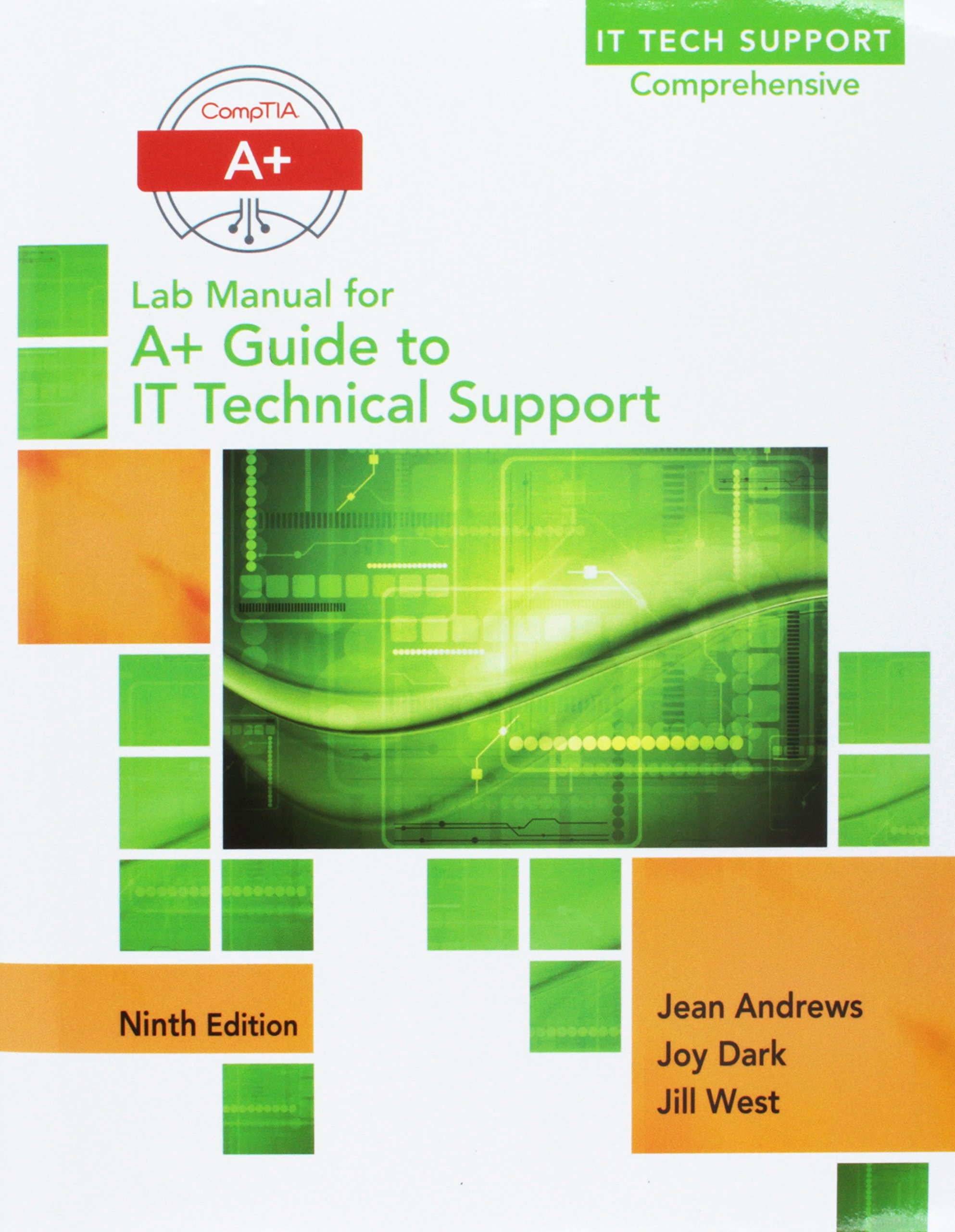 A+ Guide to It Technical Support Hardware and Software + Lab Manual +  Mindtap PC Repair, 1 Term 6 Months Printed Access Card: Amazon.co.uk: Jean  Andrews: ...
