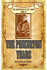 The Pinkerton Years Kindle Edition