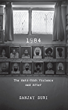 1984: The Anti-Sikh Riots and After
