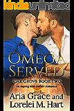 Omega Served: An MM Nonshifter Alpha Omega MPreg Romance (Oak Grove Book 2)