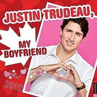 Justin Trudeau, My Boyfriend 2019 Wall Calendar