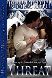 Threat: Follow up to Stranded but not Alone (Dragoslava Connection Book 2)