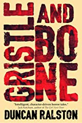 Gristle & Bone Kindle Edition