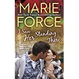 I Saw Her Standing There (A Green Mountain Romance Book 3)