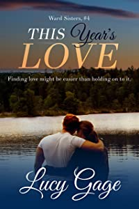 This Year's Love (Ward Sisters Book 4)