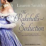 The Rakehell's Seduction: Seduction Series, Book 2