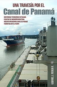 Una travesía por el Canal de Panamá: Análisis de las restricciones en las operaciones de