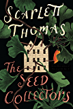 The Seed Collectors: A Novel