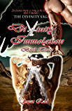 Divinity: Immolation: Book Three (Divinity Saga 3)