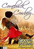 Comeback Cowboy (Shadows of the Rockies Book 1)
