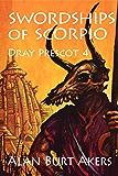 Swordships of Scorpio (Dray Prescot Book 4)