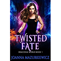 Twisted Fate : Draconia World Book 1 (English Edition)