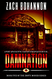Damnation: Empty Bodies Series Book 5 (A Post-Apocalyptic Tale of Dystopian Survival)