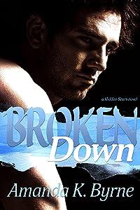 Broken Down (Hidden Scars Book 2)