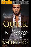 Quick & Easy (The Quick Billionaires Book 2)