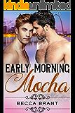 Early Morning Mocha (Coffee Boys Book 1)