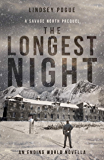 The Longest Night: A Savage North Post-Apocalyptic Prequel: An Ending World Novella (Savage North Chronicles Book 0)