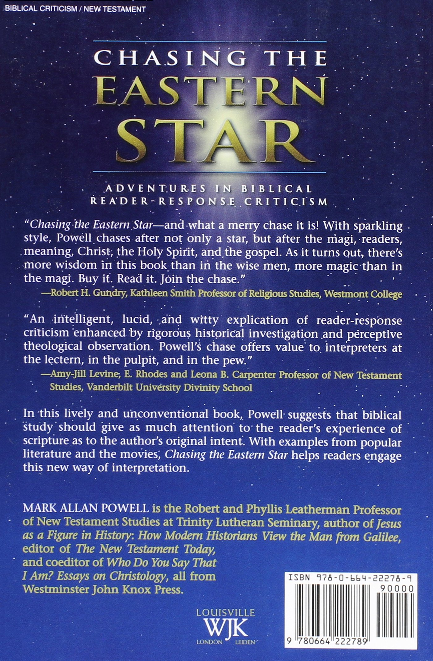 chasing the eastern star adventures in biblical reader response chasing the eastern star adventures in biblical reader response criticism mark allan powell 9780664222789 com books