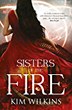 Sisters Of The Fire (Blood and Gold Book 2)