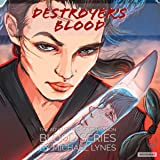Destroyer's Blood: The Blood Series, Book 1