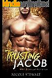 Trusting Jacob: MMF Bisexual Romance