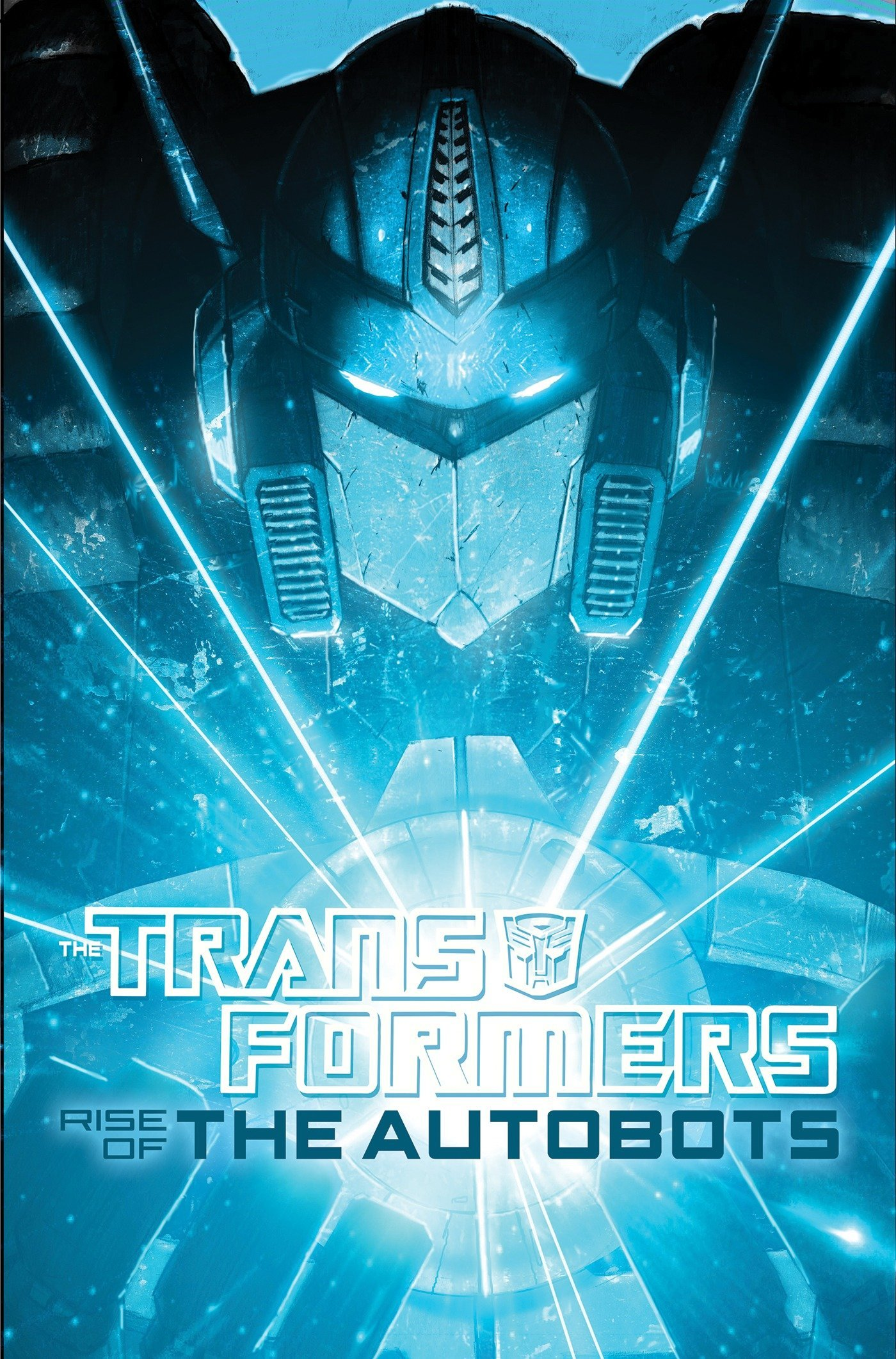 Transformers: Rise of the Autobots ebook