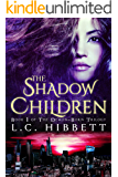 The Shadow Children: A Dark Paranormal Fantasy (The Demon-Born Trilogy Book 1) (English Edition)