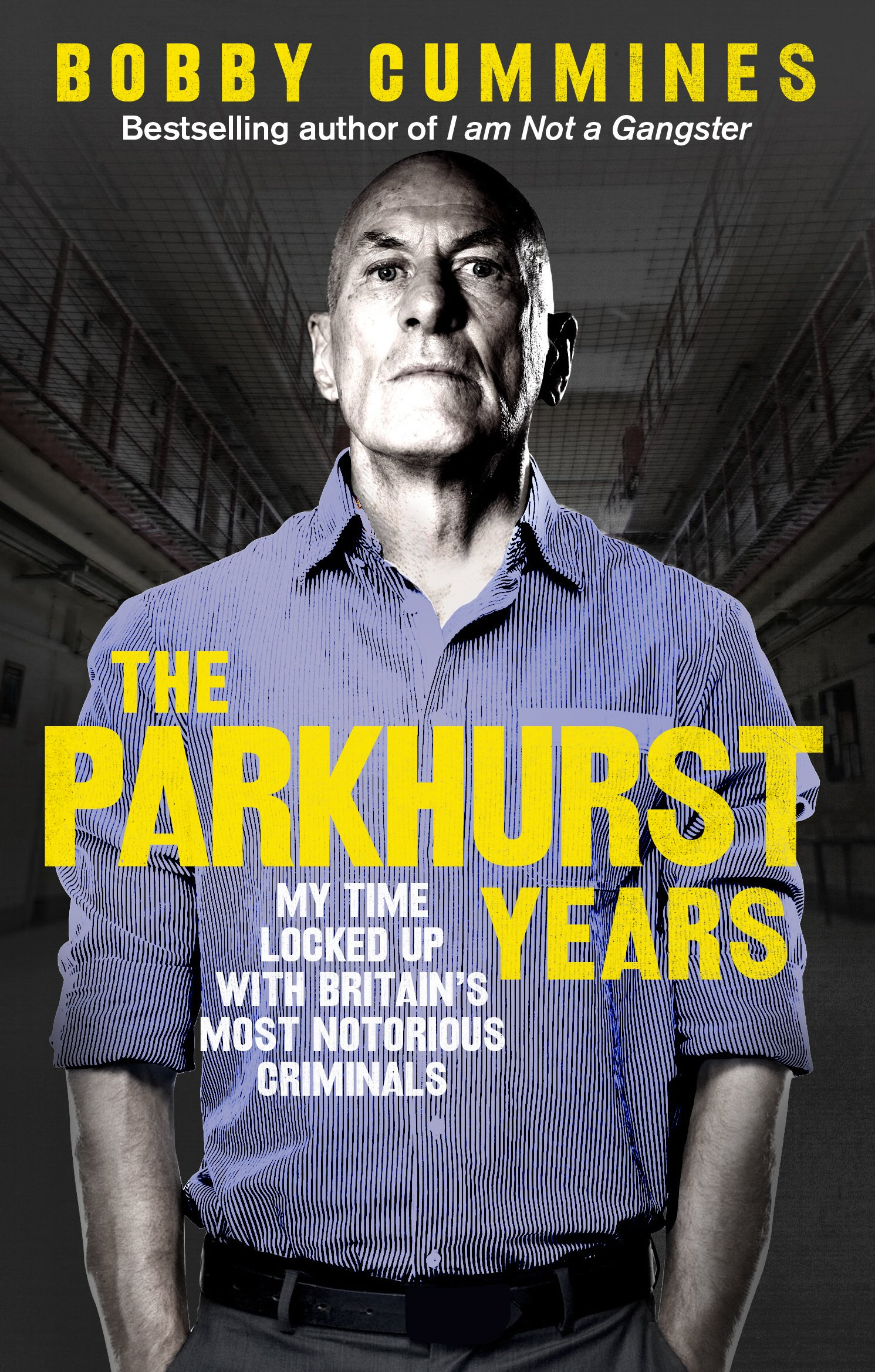 Download The Parkhurst Years: My Time Locked Up with Britain's Most Notorious Criminals ebook
