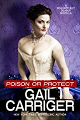 Poison or Protect: A Delightfully Deadly Novella Kindle Edition