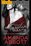 What Caroline Wants: (Pushing the Boundaries, Book 1)