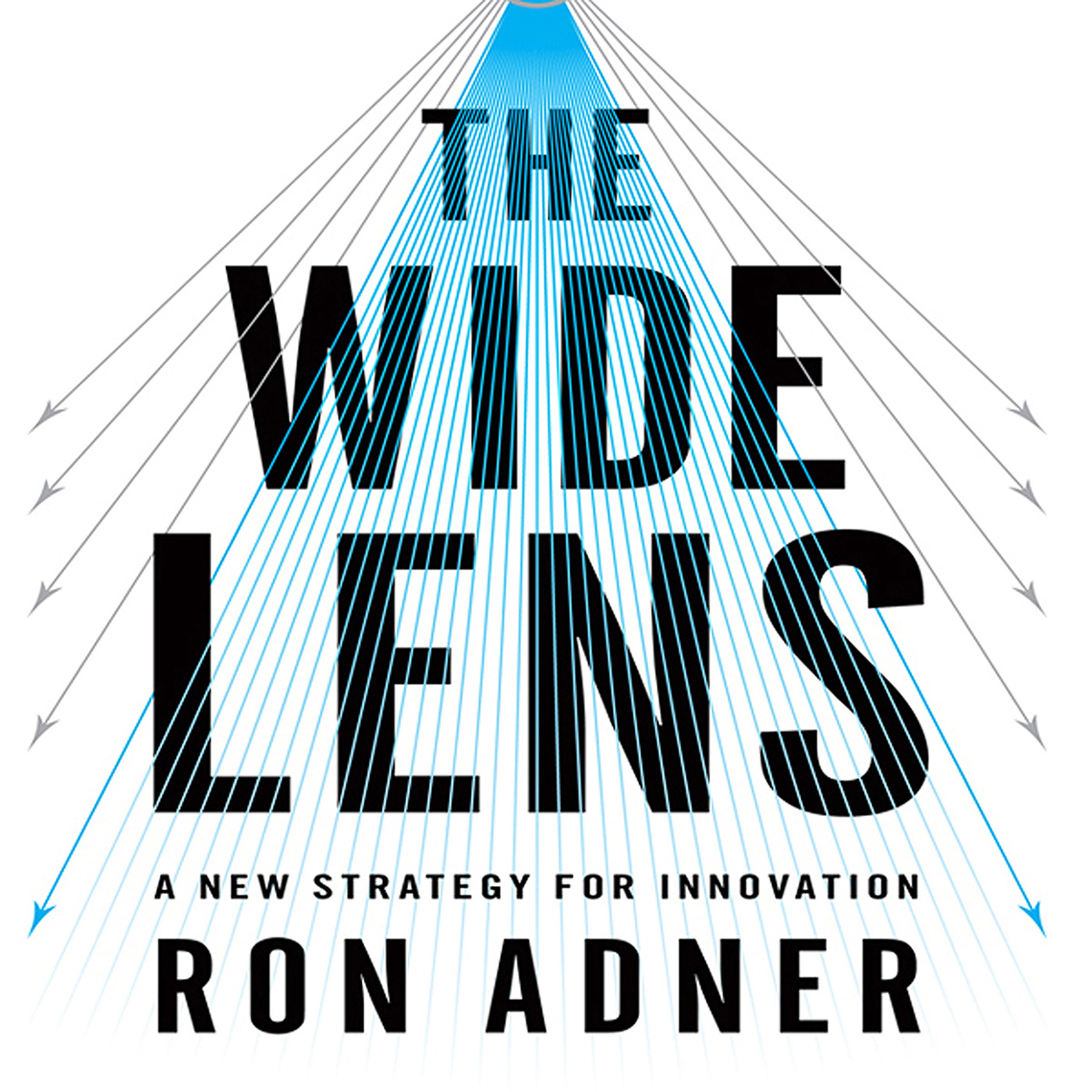 The Wide Lens: A New Strategy for Innovation by Gildan Media, LLC (Image #1)